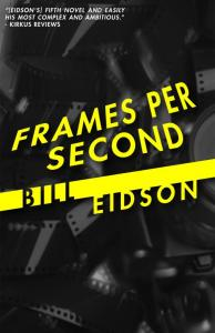 Bill Eidson Frames Per Second cover
