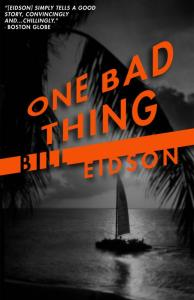 Bill Eidson One Bad Thing cover