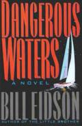 Bill Eidson Dangerous Waters cover